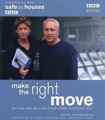 Make the Right Move: Buying and Selling Your Home Successfully als Taschenbuch