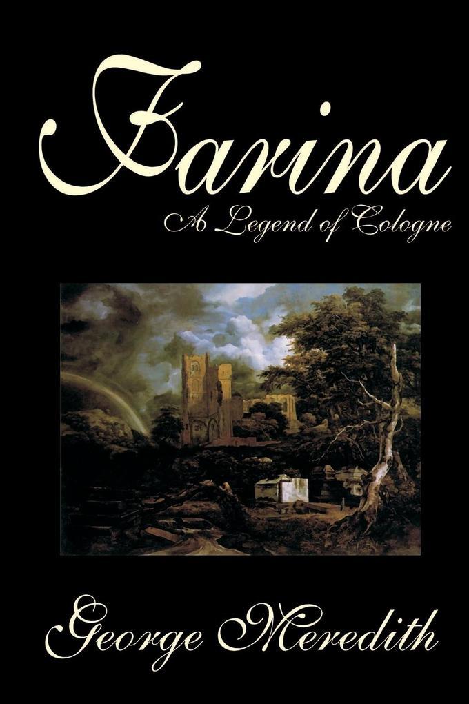 Farina by George Meredith, Fiction, Literary, Romance als Taschenbuch