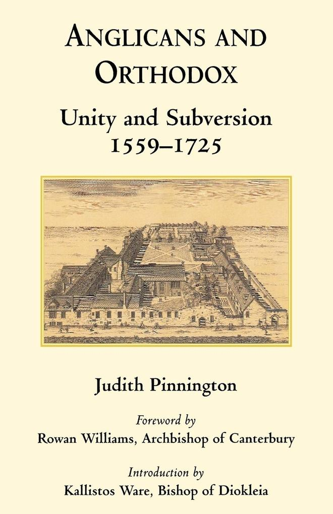 Anglicans and Orthodox: Unity and Subversion 1559-1725 als Taschenbuch