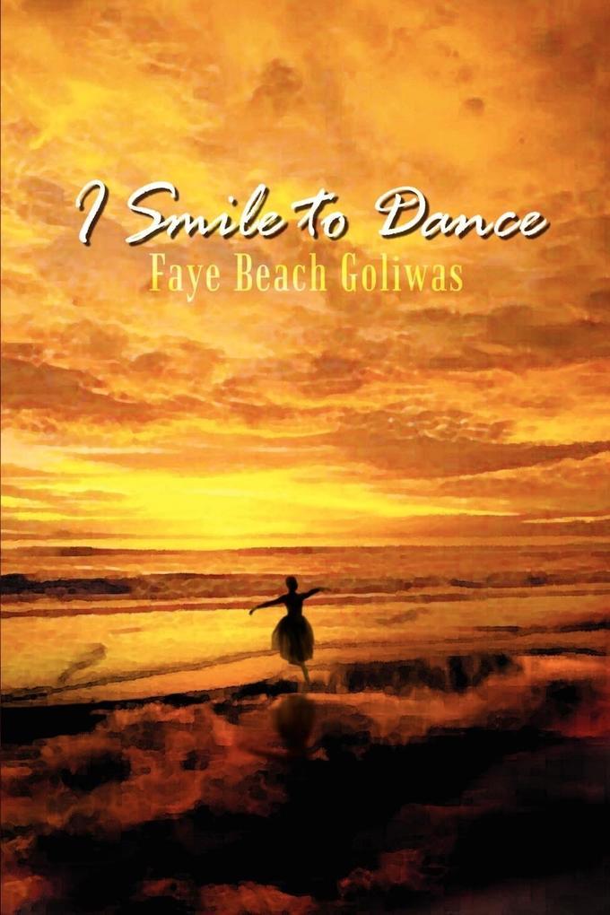 I Smile to Dance als Taschenbuch
