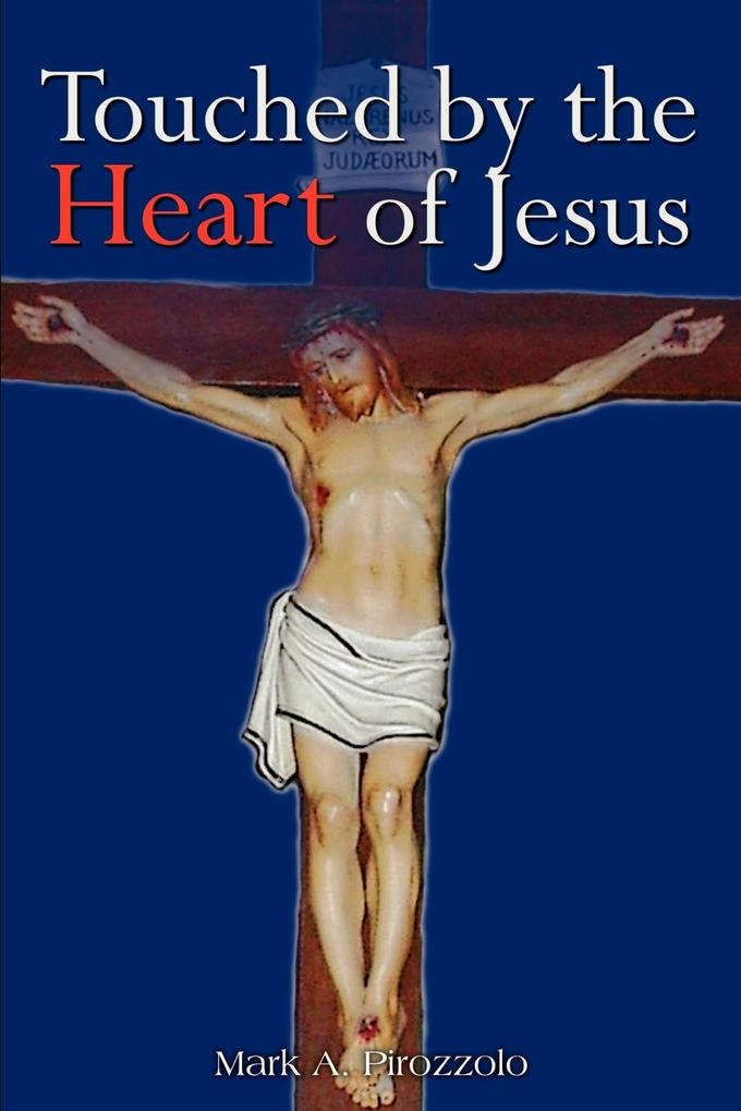 Touched by the Heart of Jesus als Taschenbuch