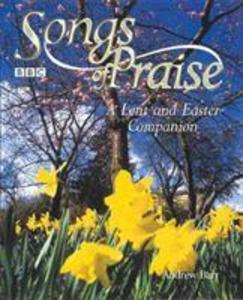 'Songs of Praise' a Lent and Easter Companion als Buch (gebunden)