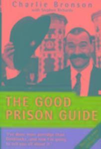 The Good Prison Guide als Buch (gebunden)