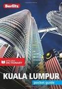 Berlitz Pocket Guide Kuala Lumpur (Travel Guide with Dictionary)