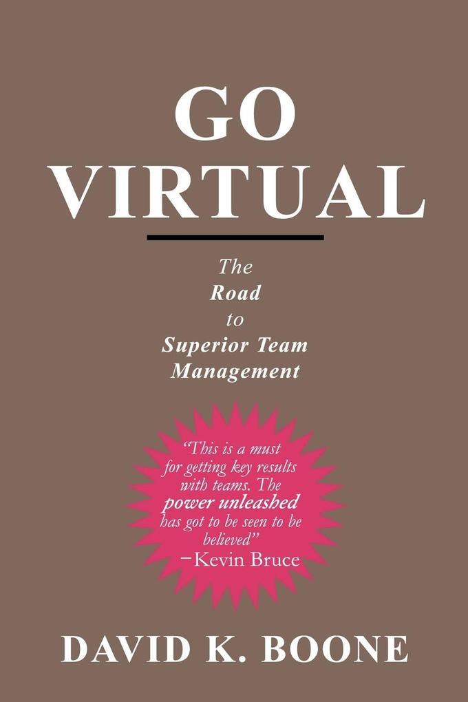 Go Virtual: The Road to Superior Team Management als Taschenbuch
