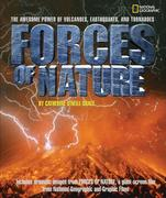 Forces of Nature: The Awesome Power of Volcanoes, Earthquakes, and Tornadoes