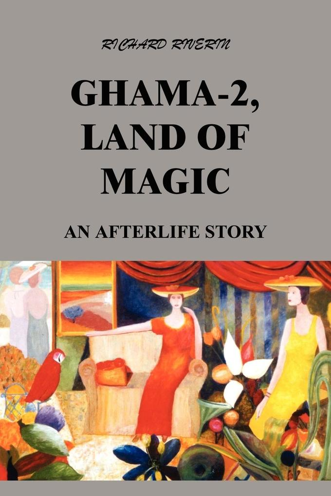 Ghama-2, Land of Magic: An Afterlife Story als Taschenbuch