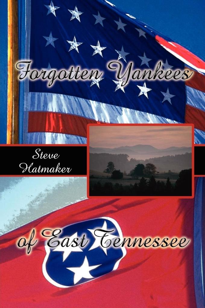 Forgotten Yankees of East Tennessee als Taschenbuch