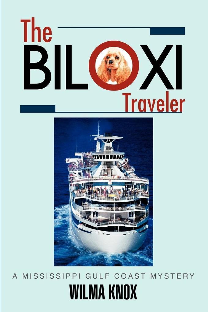 The Biloxi Traveler: A Mississippi Gulf Coast Mystery als Taschenbuch