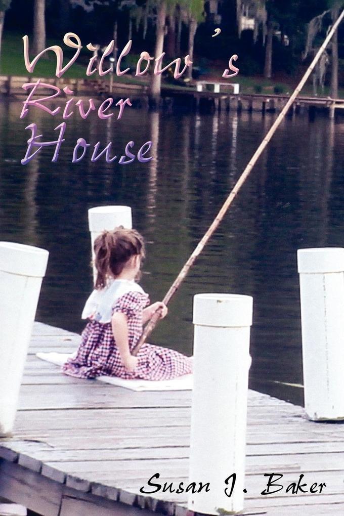 Willow's River House als Taschenbuch