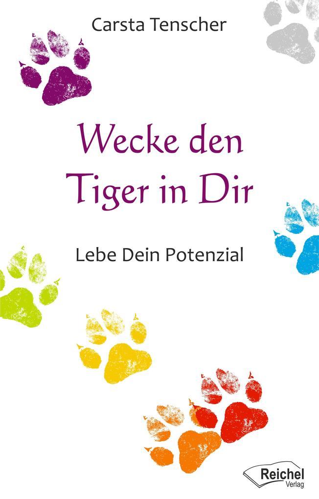 Wecke den Tiger in Dir als eBook epub
