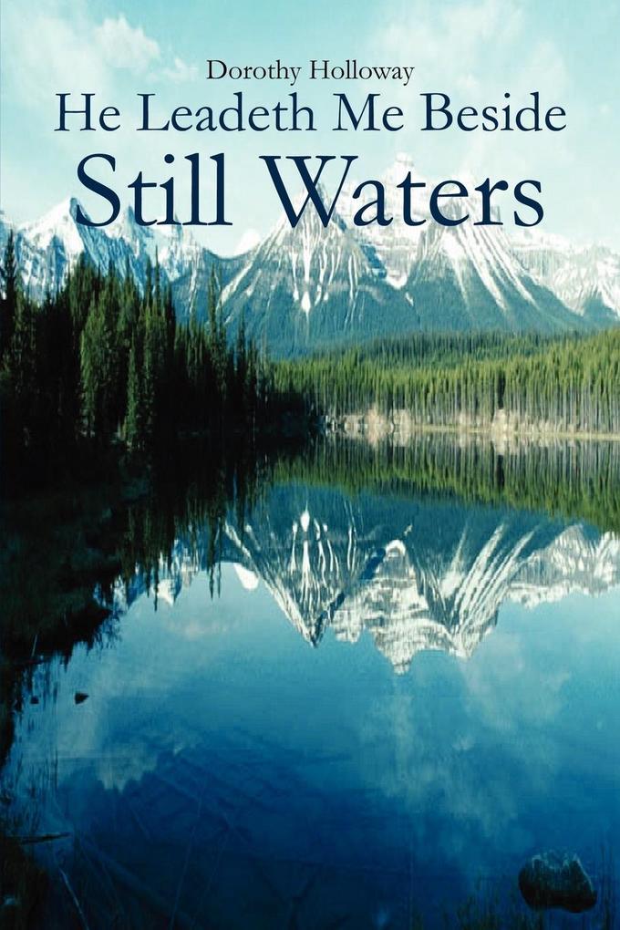 He Leadeth Me Beside Still Waters als Taschenbuch