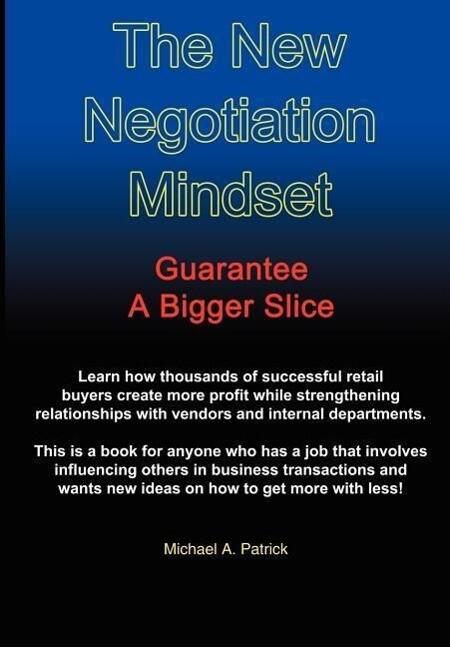 The New Negotiation Mindset als Buch (gebunden)