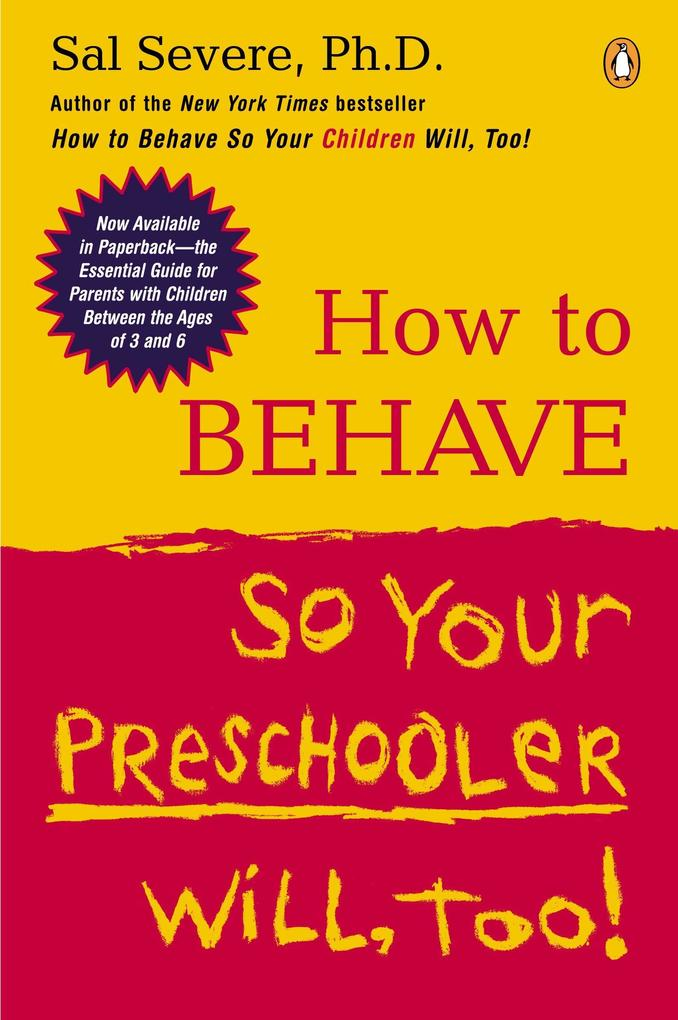 How to Behave So Your Preschooler Will, Too! als Taschenbuch