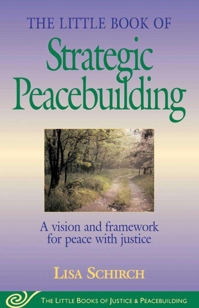 The Little Book of Strategic Peacebuilding als Taschenbuch