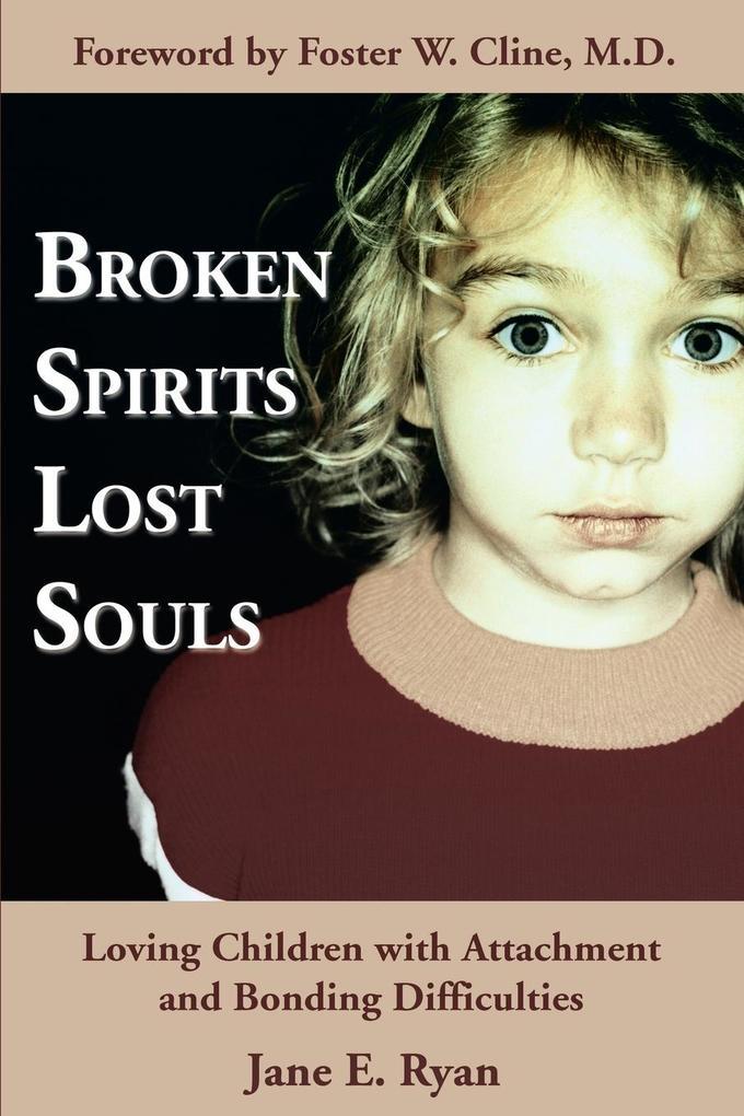 Broken Spirits Lost Souls als Taschenbuch