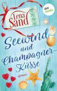 Seewind und Champagnerküsse