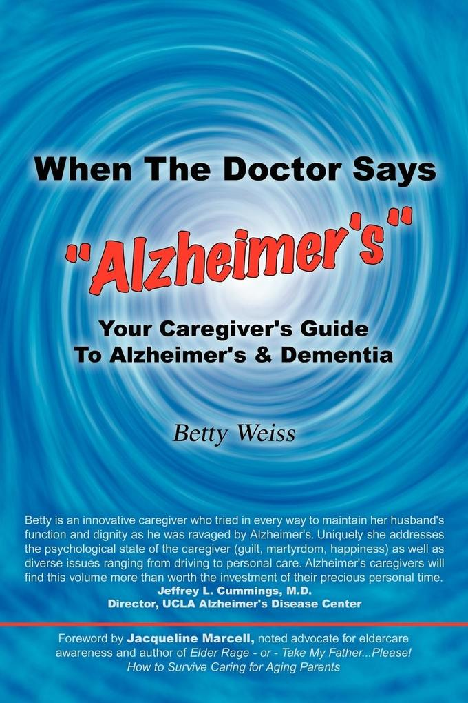 """When The Doctor Says """"Alzheimer's"""" als Taschenbuch"""