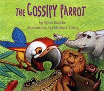 The Gossipy Parrot als Taschenbuch