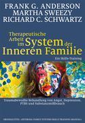 Therapeutische Arbeit im System der Inneren Familie