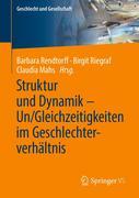 Struktur und Dynamik - Un/Gleichzeitigkeiten im Geschlechterverhältnis