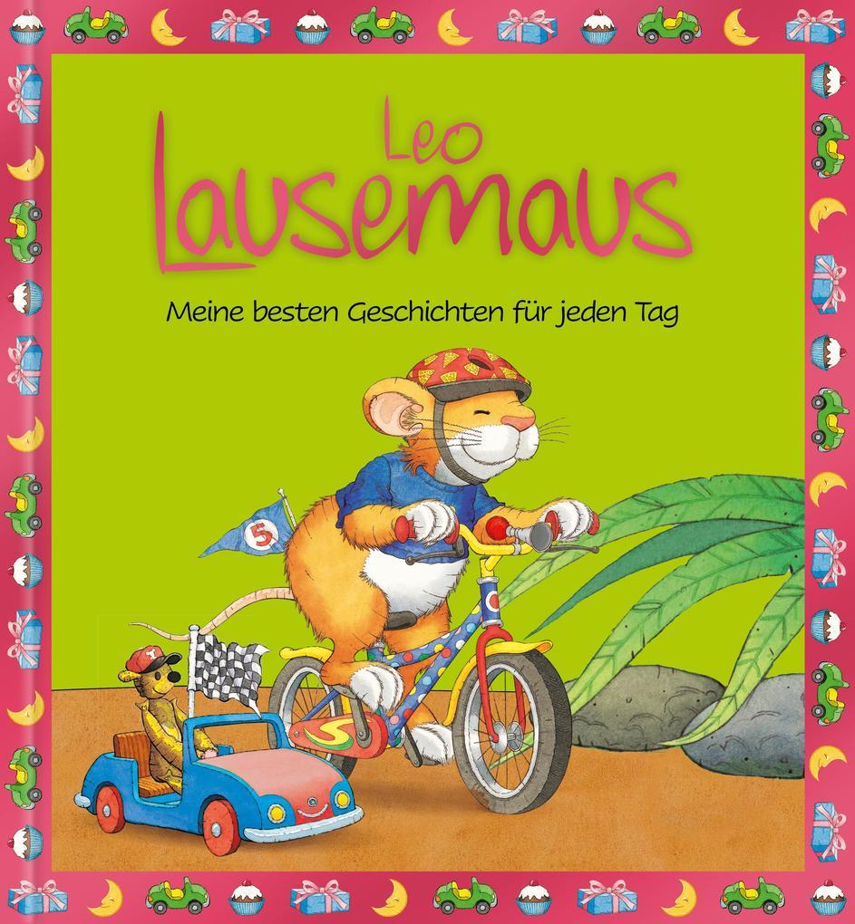 Leo Lausemaus - Meine besten Geschichten für jeden Tag als Buch (gebunden)