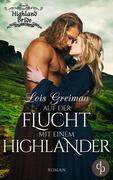 Auf der Flucht mit einem Highlander (Liebe, Historisch)