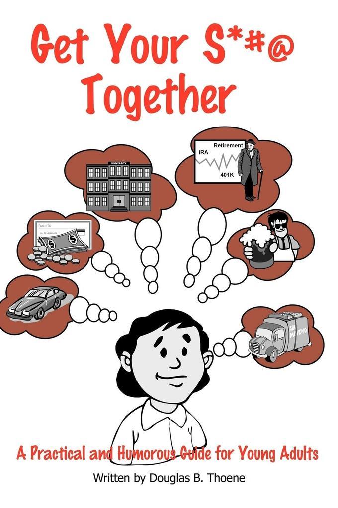 Get Your S*#@ Together als Taschenbuch