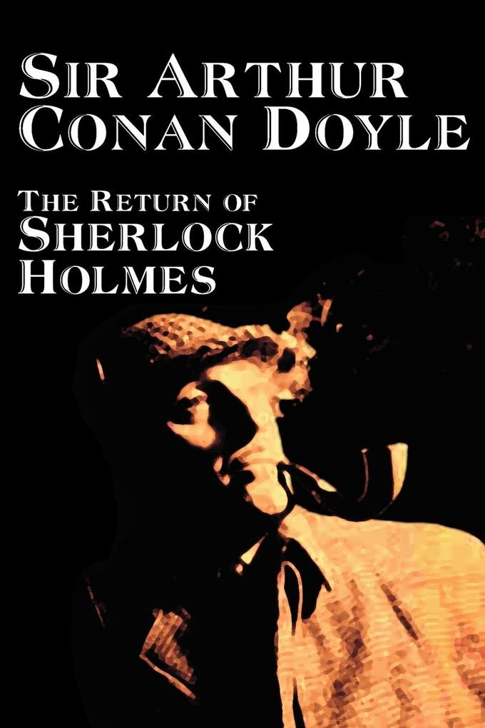 The Return of Sherlock Holmes by Arthur Conan Doyle, Fiction, Mystery & Detective als Taschenbuch