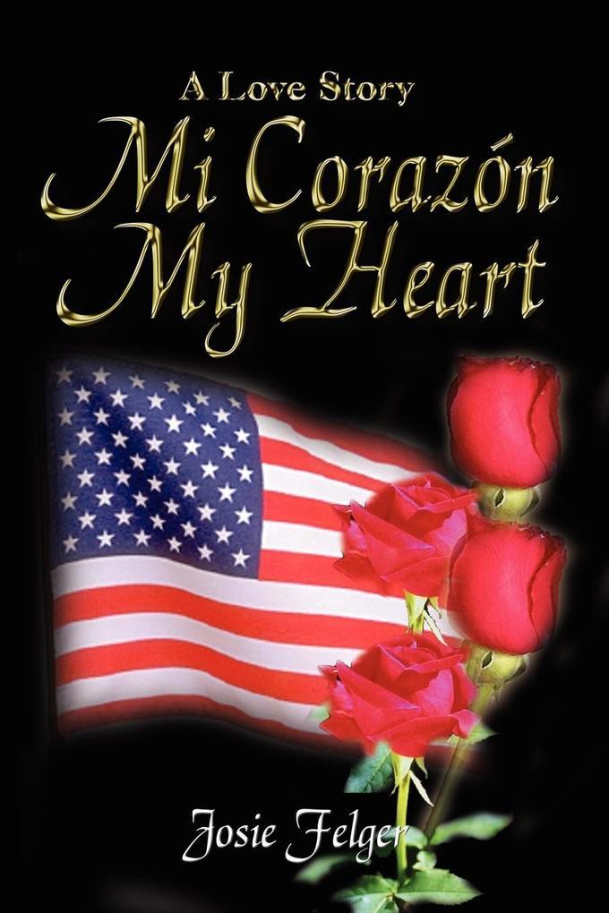 Mi Corazón My Heart als Taschenbuch