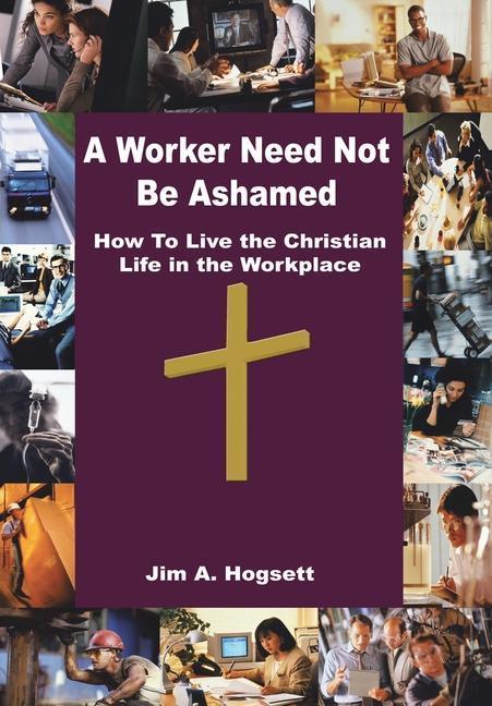 A Worker Need Not Be Ashamed als Buch (gebunden)
