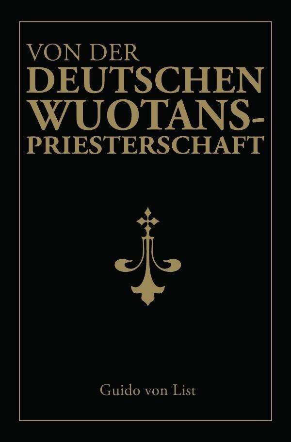 Von der deutschen Wuotanspriesterschaft als Buch (kartoniert)