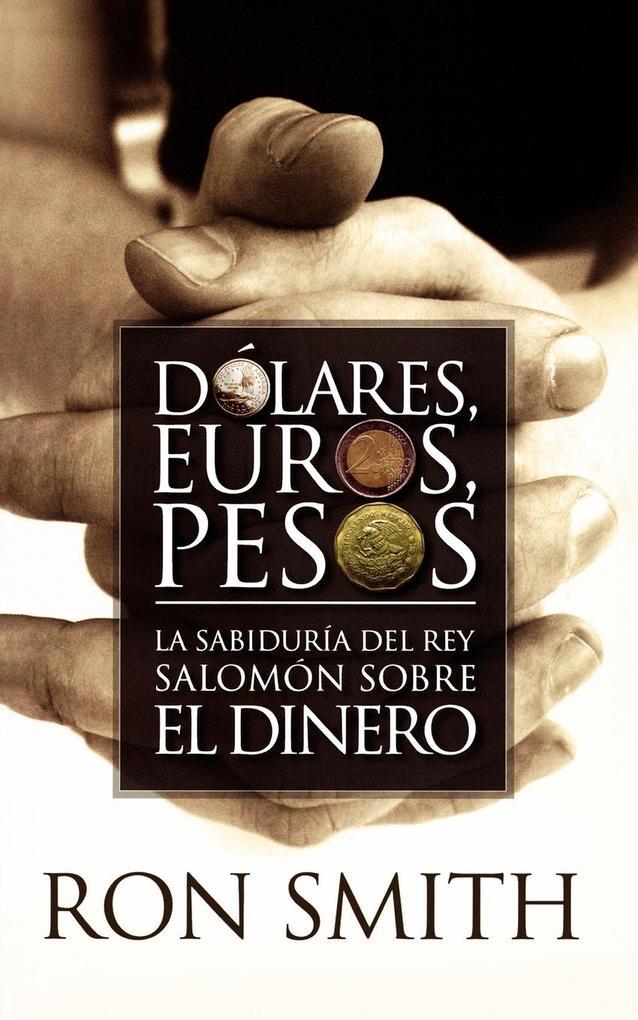 DOLARES, EUROS Y PESOS als Taschenbuch