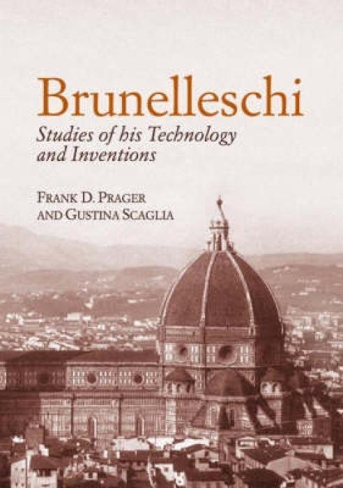 Brunelleschi: Studies of His Technology and Inventions als Taschenbuch