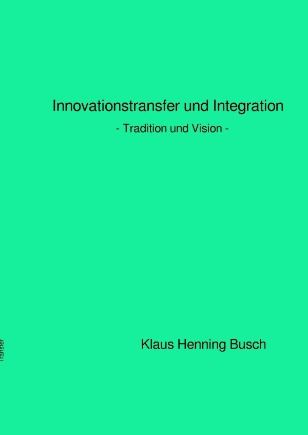 Innovationstransfer und Integration als Buch