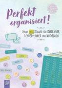 """Perfekt organisiert! Meine 1111 Sticker für Kalender, Lehrerplaner und Notizbuch """"live - love - teac"""