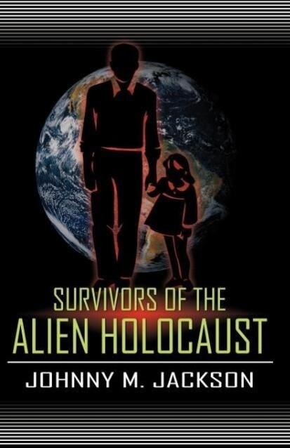 Survivors of the Alien Holocaust als Taschenbuch