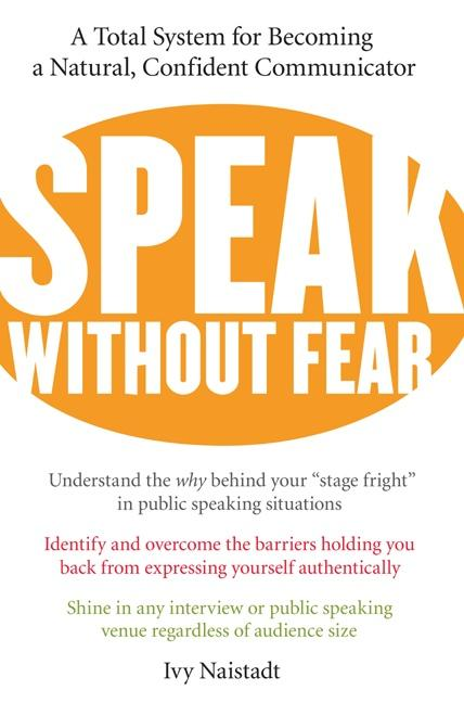 Speak Without Fear: A Total System for Becoming a Natural, Confident Communicator als Taschenbuch