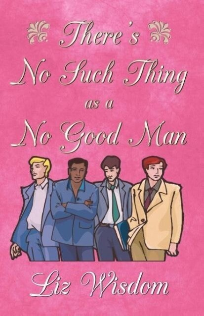 There's No Such Thing as a No Good Man als Taschenbuch