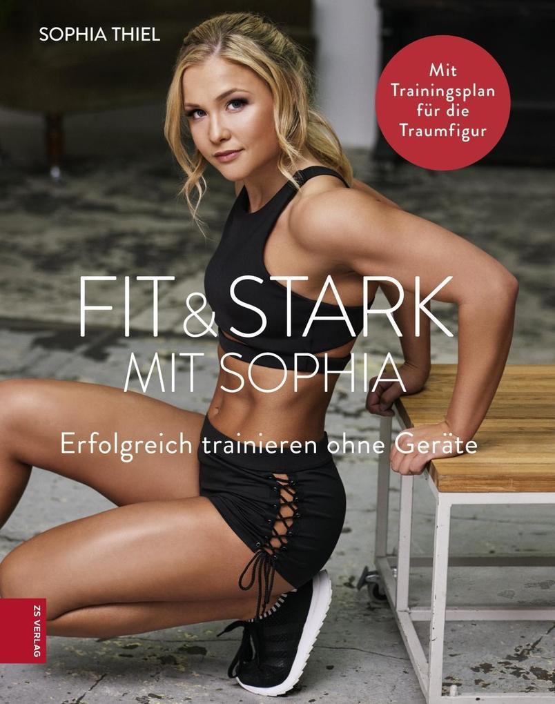 Fit & Stark mit Sophia als eBook epub
