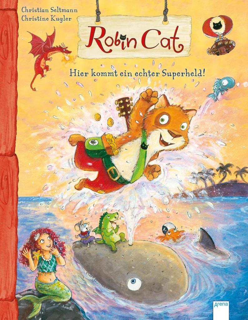 Robin Cat. Hier kommt ein echter Superheld! als Buch (gebunden)