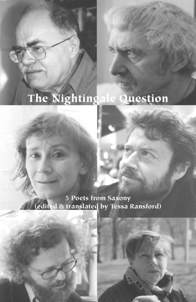 The Nightingale Question: Five Poets from Saxony als Taschenbuch