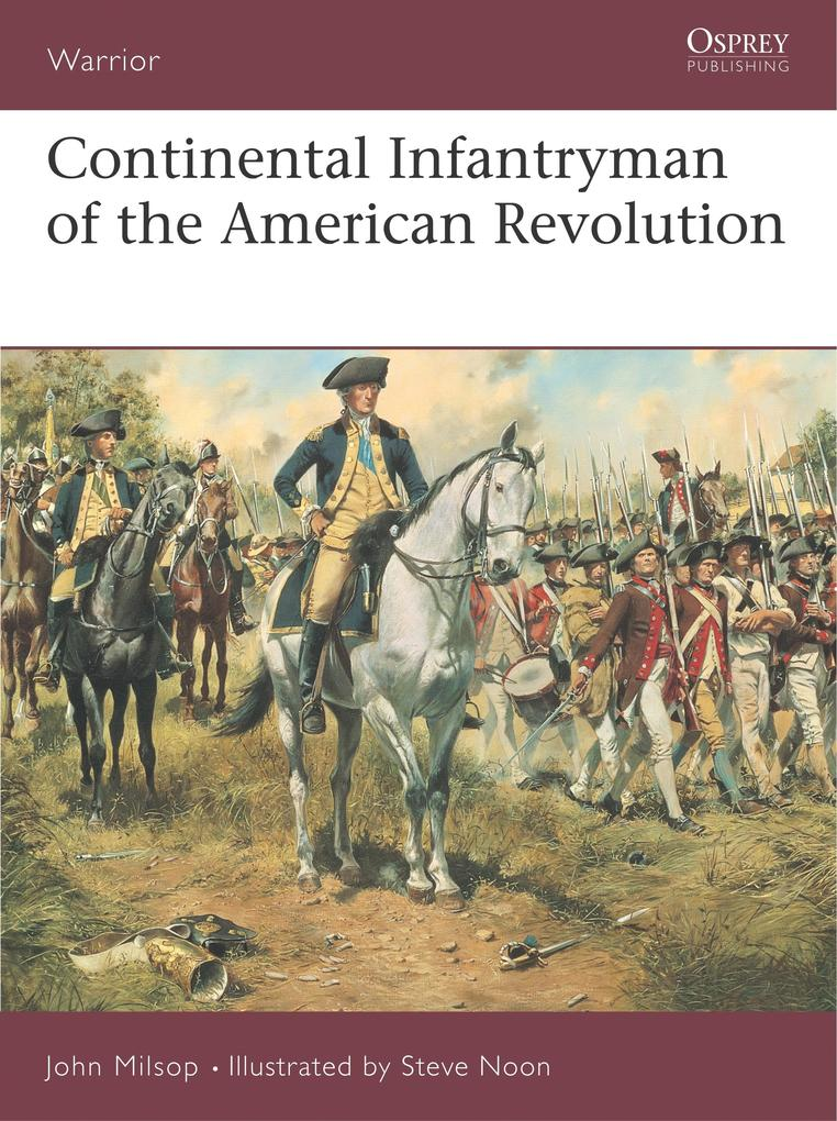Continental Infantryman of the American War of Independence als Taschenbuch