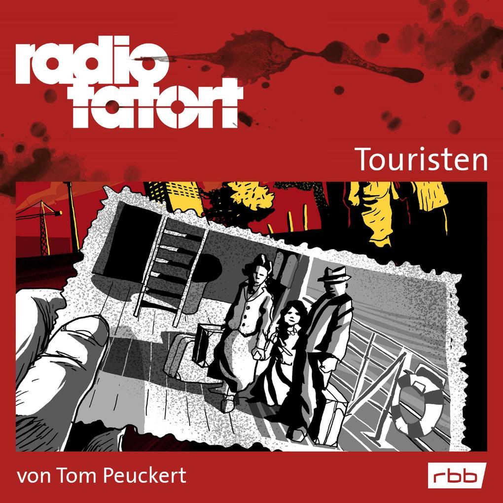 Radio Tatort rbb - Touristen als Hörbuch Download