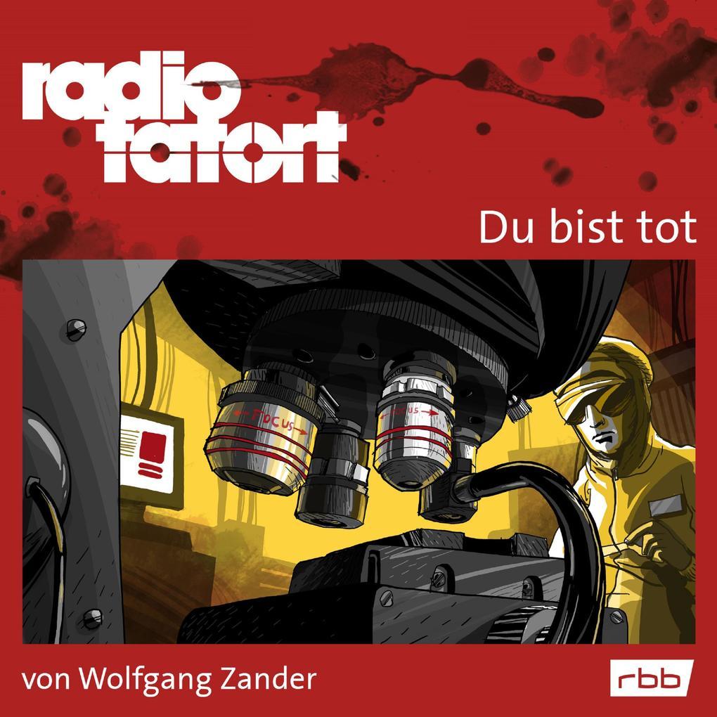 Radio Tatort rbb - Du bist tot als Hörbuch Download