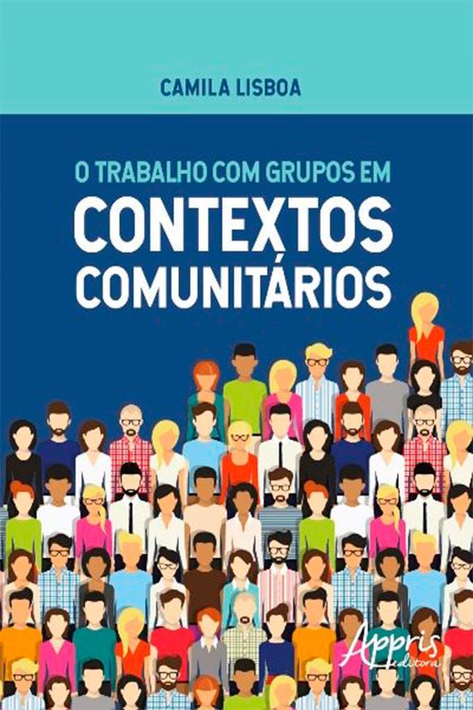O Trabalho com Grupos em Contextos Comunitários als eBook epub