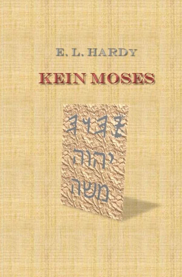 Kein Moses als Buch (kartoniert)
