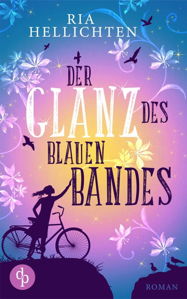 Der Glanz des blauen Bandes (Liebe) als eBook epub