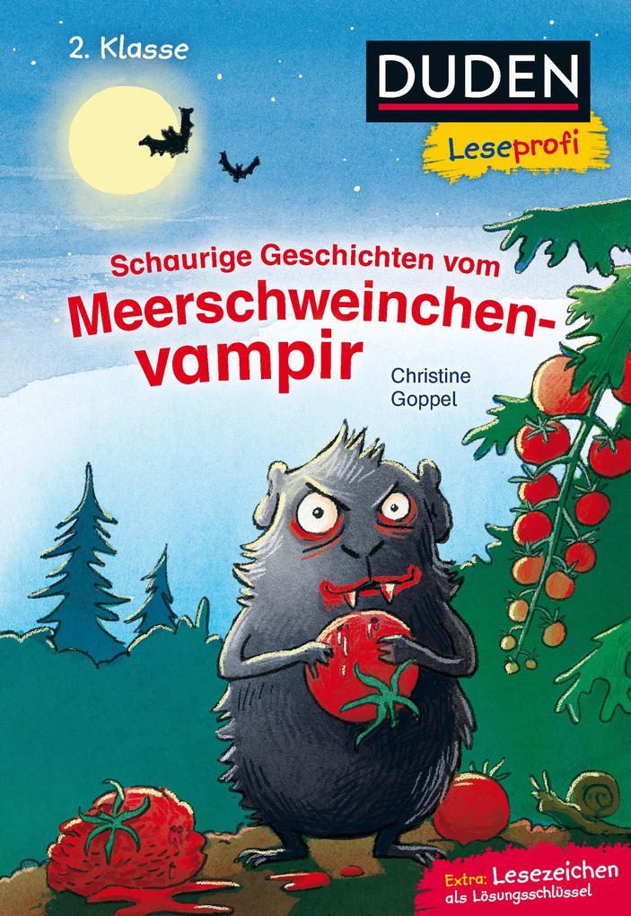 Duden Leseprofi - Schaurige Geschichten vom Meerschweinchenvampir, 2. Klasse als Buch (gebunden)