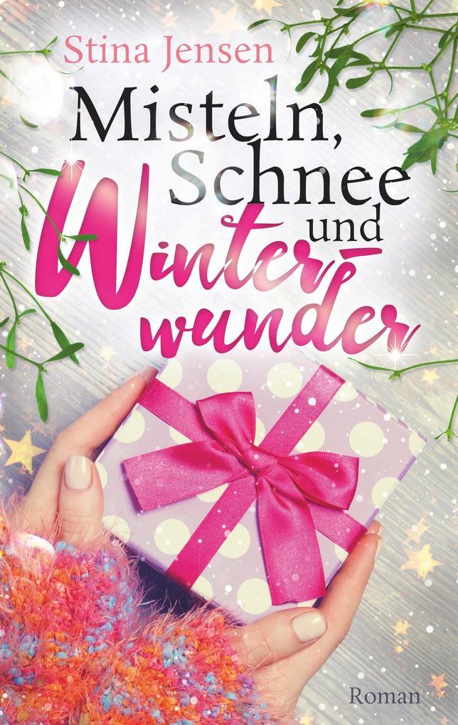 Misteln, Schnee und Winterwunder als Buch (kartoniert)